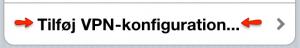 Tilføj VPN-Konfiguration